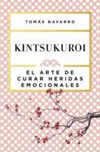 kintsukuroi (ebook) tomas navarro 9788408169666