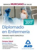 diplomado en enfermería del servicio murciano de salud. temario parte específica volumen 2 9788414206966