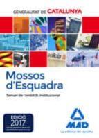 mossos d esquadra. temari de l àmbit b: institucional-9788414208366
