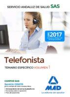telefonistas del servicio andaluz de salud: temario especifico (vol. 1)-9788414211366