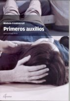 primeros auxilios: modulo transversal arturo ortega perez 9788415309666