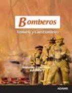 bomberos: temario y cuestionarios materias especificas i-9788415392866