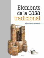 elements de la casa tradicional-ramon ripoll-9788415885566