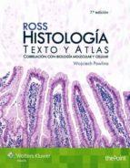 ross. histología: texto y atlas (7ª ed.) wojciech pawlina 9788416004966