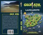 lanzarote 2015 (guia azul) (5ª ed.) jesus garcia 9788416137466