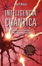inteligencia cuantica: experimenta el bienestar íntegro, no busques estar simplemente bien klaus p. medicus 9788416192366