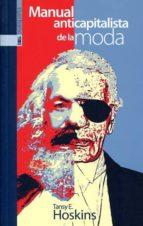 manual anticapitalista de la moda tansy e. hoskins 9788416350766