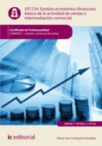 gestión económico-financiera básica de la actividad de ventas e intermediación comercial. comt0411 (ebook)-sergio jimenez martinez-9788417026066