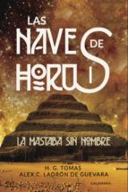 (i.b.d.) la mastaba sin nombre (las naves de horus 1) 9788417505066