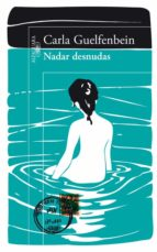 nadar desnudas-carla guelfenbein-9788420414966