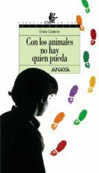 con los animales no hay quien pueda-emilio calderon-9788420775166