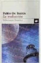 la traduccion-pablo de santis-9788423330966