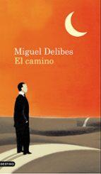 el camino miguel delibes 9788423343966