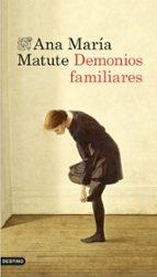 demonios familiares-ana maria matute-9788423348466