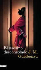 el asesino desconsolado (ebook)-j. m. guelbenzu-9788423352166