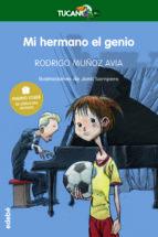 El libro de Mi hermano el genio autor RODRIGO MUÑOZ AVIA DOC!