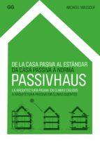 de la casa pasiva al estándar passivhaus (ebook)-micheel wassouf-9788425226366