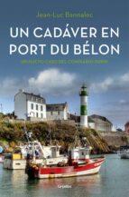 un cadaver en port du belon (comisario dupin 4)-jean-luc bannalec-9788425354366