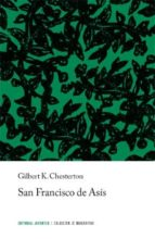 san francisco de asis (5ª ed.) gilbert keith chesterton 9788426100566