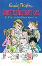 el club de los siete secretos   siete secretos enid blyton tony ross 9788426142566