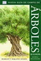 árboles de europa. nueva guía de campo margot spohn roland spohn 9788428215466