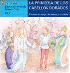 la princesa de los cabellos de oro (letra molde)-ana fernandez buñuel-maria carmen rodriguez-9788431651466