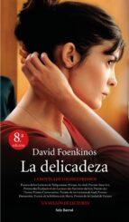 la delicadeza-david foenkinos-9788432210266