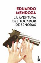 la aventura del tocador de señoras (ed. limitada verano 2017)-eduardo mendoza-9788432232466