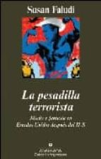 la pesadilla terrorista: miedo y fantasia en estados unidos despu es del 11 s susan faludi 9788433962966