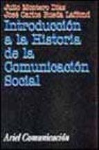 introduccion a la historia de la comunicacion social julio montero jose carlos rueda 9788434412866