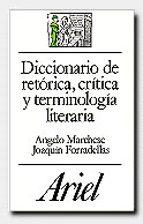 diccionario de retorica, critica y terminologia literaria-angelo marchese-9788434483866