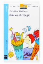 mini va al colegio-christine nostlinger-9788434895966