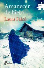 amanecer de hielo laura falco lara 9788435011266