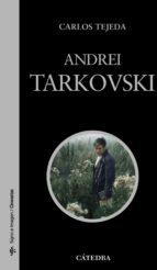 andrei tarkovski-carlos tejeda-9788437626666