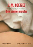 siete cuentos morales j.m. coetzee 9788439734666