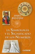 la simbologia y el significado de los numeros-hajo banzhaf-9788441419766