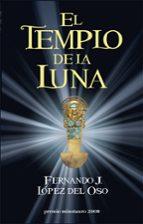 el templo de la luna (vi edicion del premio minotauro)-fernando j. lopez del oso-9788445077566