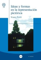 ideas y formas en la representacion pictorica (4ª ed.)-vicenc furio gali-9788447538966