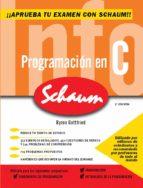 programacion en c. serie schaum 2. (ed. rev.)-byron s. gottfried-9788448198466