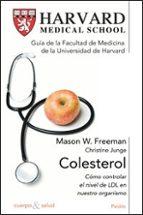 colesterol: como controlar el nivel de ldl en nuestro organismo-mason w. freeman-christine junge-9788449320866