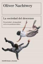 la sociedad del descenso (ebook) oliver nachtwey 9788449333866