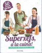 superxefs, a la cuina: 50 plats de tardor-ada parellada-9788460882466