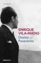 doctor pasavento enrique vila matas 9788466329866