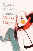 quan tornem a casa (ebook)-nuria gago-9788466419666