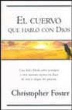 el cuervo que hablo con dios-christopher foster-9788466613866