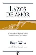 lazos de amor (ebook)-brian weiss-9788466645966