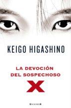 la devocion del sospechoso-keigo higashino-9788466647366