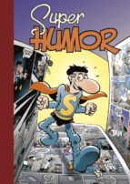 super humor superlopez: los recortaplanetas-9788466654166
