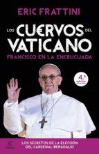 los cuervos del vaticano (ebook)-eric frattini-9788467009866