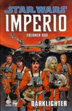 star wars imperio nº2: darklighter-paul chadwick-9788467414066